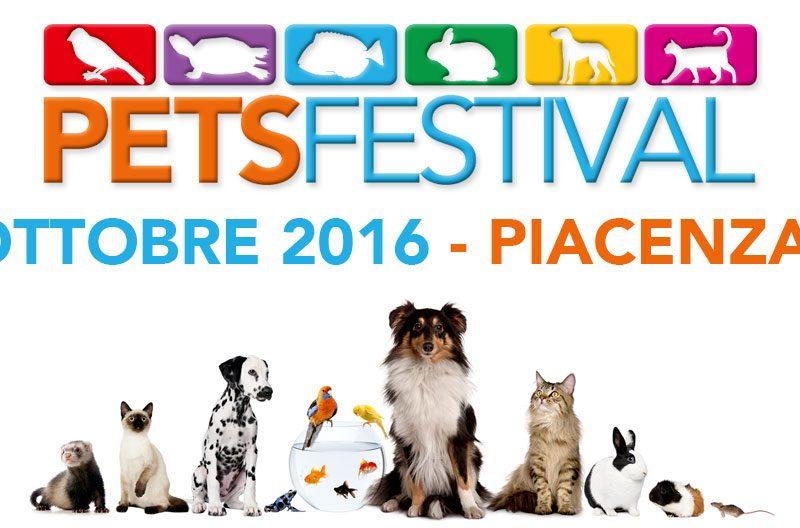 PETSFESTIVAL – Piacenza 22/23 ottobre 2016