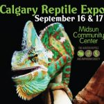 Calgary Reptile Expo – 16-17 September 2017